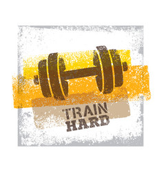 train hard barbell creative workout and fitness vector image
