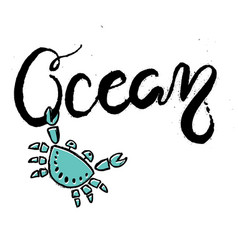 hand drawn lettering card about ocean vector image vector image
