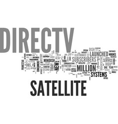 A brief history of directv text word cloud concept vector