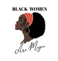 black women are magic fashion portrait vector image