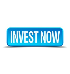 Invest now blue 3d realistic square isolated vector