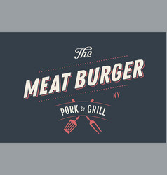 Label template of meat burger vector