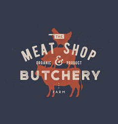 poster for butchery meat shop cow pig hen vector image