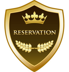 reservation gold shield icon vector image vector image