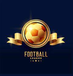 golden football emblem badge symbol vector image