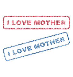 i love mother textile stamps vector image