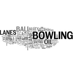 Why no two lanes bowl the same text word cloud vector