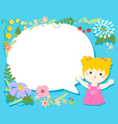cute girl with blank speech bubble flower vector image