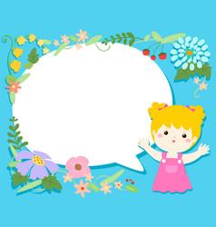 Cute girl with blank speech bubble flower vector