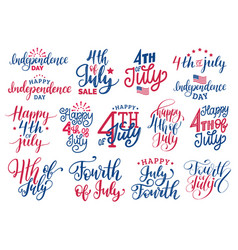 fourth of july handwritten phrases set for vector image