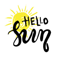 hand drawn lettering - hello sun vector image