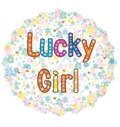 Lucky Girl - card design vector