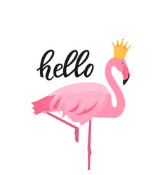 Pink flamingo in a golden crown hello hand drawn vector