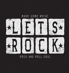 the text-lets rock vector image vector image