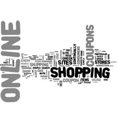 why online coupons are the rage text word cloud vector image