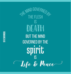 Bible quote from romans the mind governed by the vector