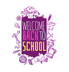 welcome back to school on splash vector image