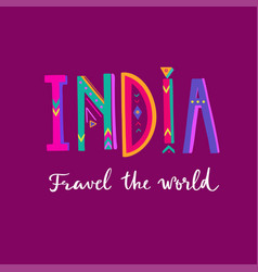 india- hand drawn lettering poster banner vector image