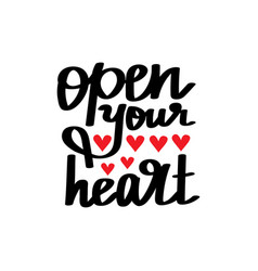open your heart lettering vector image