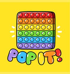 Cute funny pop it fidget sensory toy hand vector