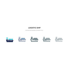 logistic ship icon in different style two vector image