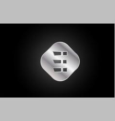 silver metal e grey letter icon alphabet logo vector image