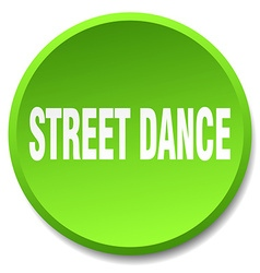 Street dance green round flat isolated push button vector