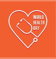 World health day heart and stethoscope vector