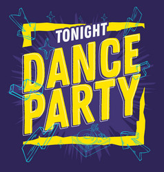 dance party 90s influenced typographic design with vector image vector image