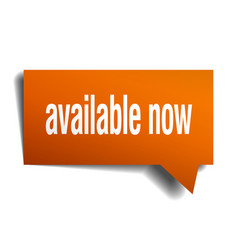 Available now orange 3d speech bubble vector