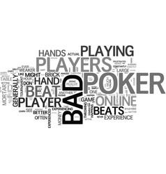 bad beat poker it happens text word cloud concept vector image