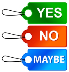 Yes No and Maybe - Three Signs vector