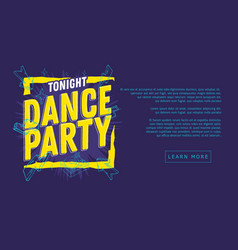 dance party 90s influenced typographic web banner vector image