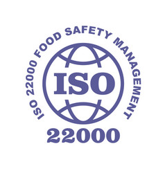 Iso 22000 stamp sign - food safety systems vector