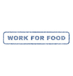 Work for food textile stamp vector