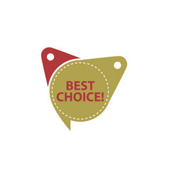 best choice tag template isolated vector image