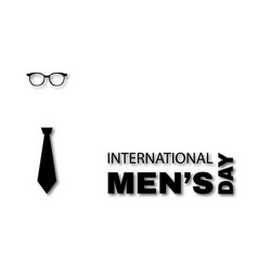 International mens day greeting card glasses vector