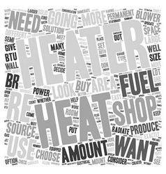 How to Choose a Shop Heater text background vector image