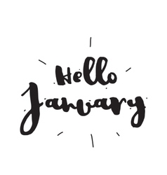 Hello january hand drawn design calligraphy vector