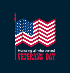 Veterans day 11th of november honoring all who vector