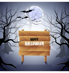 Foggy forest with wooden sign Halloween background vector image