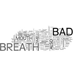 Bad breath cures text word cloud concept vector