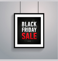black friday sale poster in frame hanging on ropes vector image
