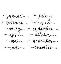 hand lettered months set in german translated vector image