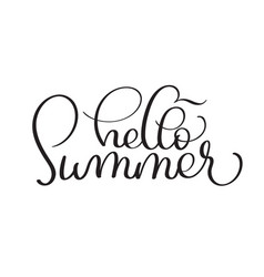 Hello summer hand made vintage text on vector