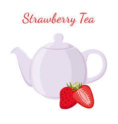 strawberry tea in teapot with berries vector image
