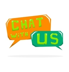 Chat with us vector image vector image