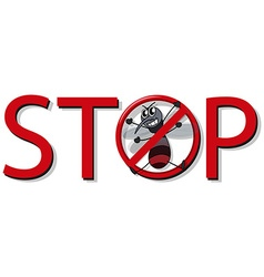 Mosquito control sign with word stop vector image vector image