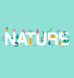 Nature letters herbal organic cosmetics and tiny vector