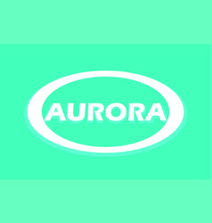aurora white round emblem for travel or clothing vector image